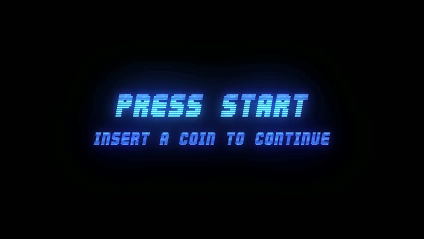"Screencaptur of Start Screen, which reads: ""Press Start: Insert A Coin to Continue"""