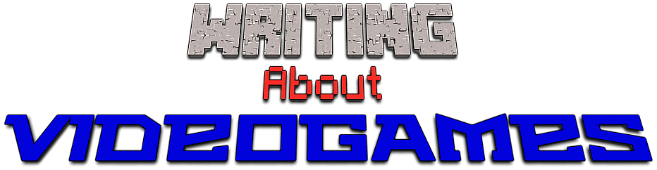 Videogame fonts that read: Writing About Videogames