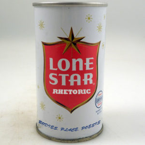 Picture of a Lone Star Beer can altered to read: Lone Star Rhetoric: Bodies, Place, Poesis